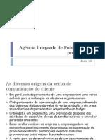 Agência integrada de Publicidade e propaganda_Aula 10