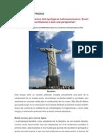 Ensayo. Los Contextos Antropológicos Latinoamericanos. Brasil. Una corriente, una influencia o solo una perspectiva.