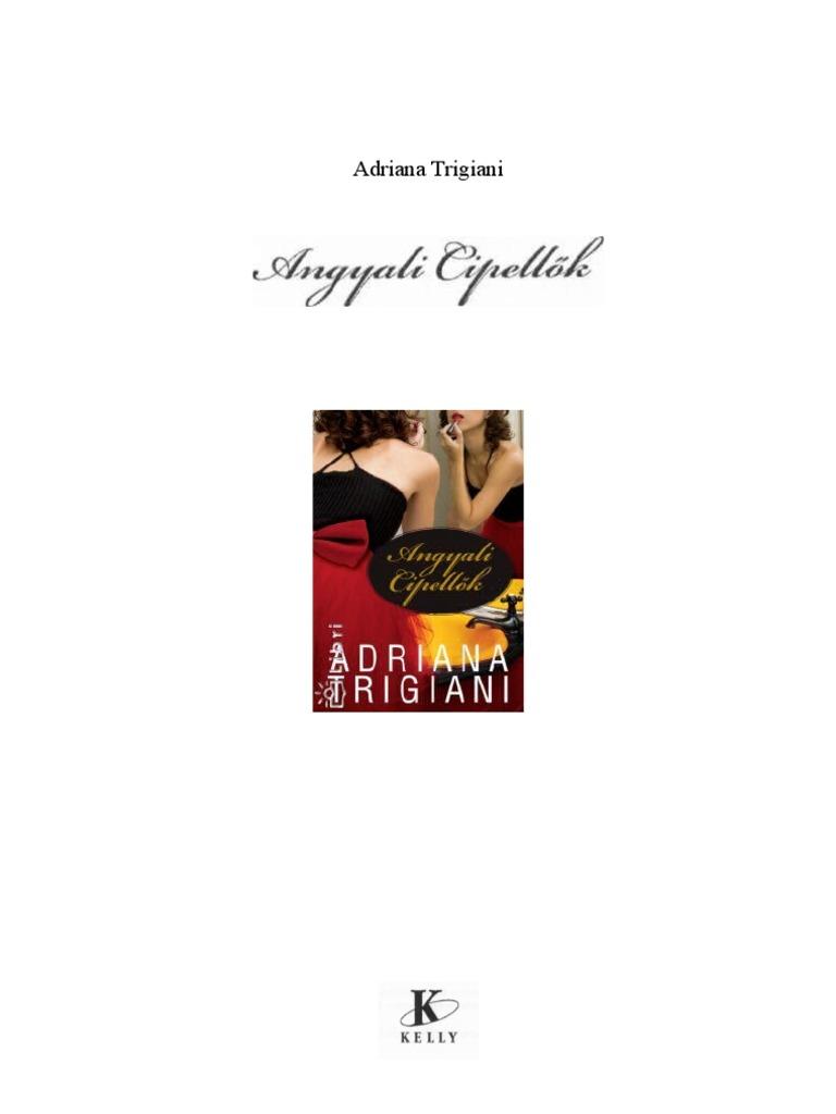 adriana  trigiani  angyali  cipellők  d11b7909ac