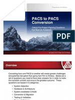 Key Questions for Pacs to Pacs Conversion