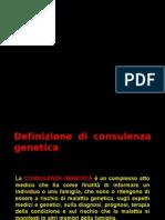 Consulenza Genetica e Cenni Di Etica