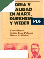 Teoria y realidad en Marx Durkheim y Weber