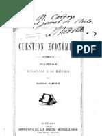La cuestión económica. Cartas relativas a la materia. (1886)                                               xxxxxxxxxxxxxxxxxxxxxxxxxxxxxxxxxxxxxxxxxxxxxxx