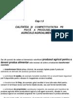 Calitatea Si Competitivitatea Pe Piata a Produselor Agricole - Agroalimentare