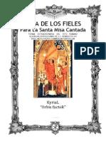 GUÍA DE LOS FIELES PARA LA SANTA MISA CANTADA. Kyrial Orbis Factor