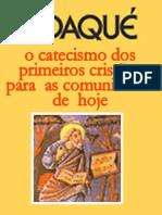 DIDAQUÉ - Catecismo dos Primeiros Cristãos