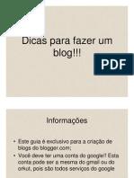 Dicas Para Fazer Um Blog!!!