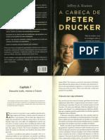 Livro a Cabeça de Peter Drucker - Cap 7 Descarte tudo menos o futuro.