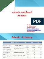 Bahrain and Brazil