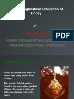 Pharmacognostical Evaluation of Honey