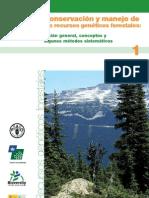 FAO, Bioversity 2007. Conservacion y Manejo de Recursos Geneticos Forestales