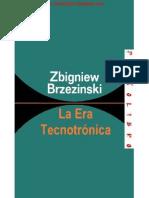 Zbigniew Brzezinski - La Era Tecnotronica