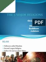 The 5 Major Religions