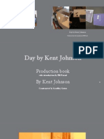 Day by Kent Johnson Production Book with introduction by Bill Freind