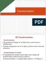 7. Transformation- 2D