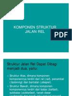 Komponen Struktur Jalan Rel
