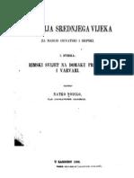 Natko Nodilo - Historija Srednjega Vijeka Za Narod Hrvatski i Srpski - 1. Sveska