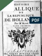 Histoire métallique de la République de Hollande. T. I / par Mr. Bizot