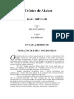 A Crônica de Akakor - Karl Brugger