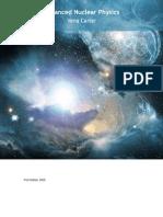 Advanced Nuclear Physics