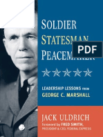 Soldier Statesman Peacemaker Leadership Lessons From George C Marshall
