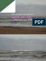 Would You Run