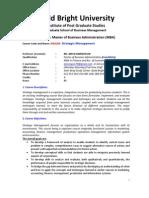 Strategic Mgt (MBA) Course Objectives & Reqiure
