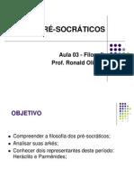 3 - FILOSOFIA GREGA - OS PRÉ-SOCRÁTICOS (1)