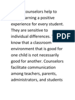 School Counselors Help to Make Learning a Positive Experience for Every Student