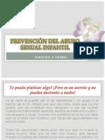 PREVENCIÓN DEL ABUSO SEXUAL INFANTIL . DIRIGIDO A PADRES