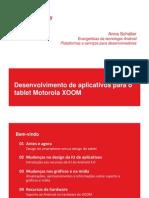 Desenvolvendo Aplicativos Para o Motorola Xoom