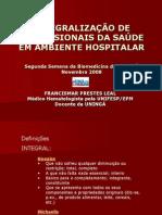 Integralização Profissionais Saúde Palestra Biomedicina UNINGÁ