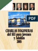 Charlas Fogoneras Del Sei 2005