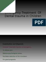 Emergency Treatment of Dental Trauma in Children