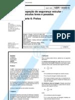 NBR 14040-06 - 1998 - Inspeção de Segurança Veicular - Freios