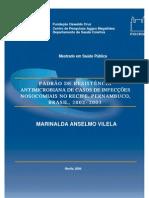 (13)PADRÃO DE RESISTÊNCIA ANTIMICROBIANA DE CASOS DE NFECCOES NOSOCOMIAIS NO RECIFE - DISSERTACAO