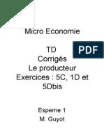Micro > TD2 > Le Producteur Corrigés Exercices 5C, 1D 5Dbis
