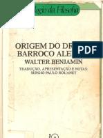 Walter Benjamin - Origem do drama barroco alemão