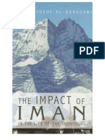 The Impact of IMAN in the Life of the Individual by Sheikh Yusuf Al-Qaradawi