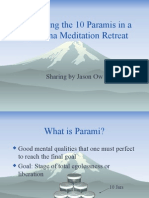 Developing the 10 Paramis in a Vipassana Meditation