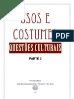 Usos e Costumes - Questões Culturais - Parte 2