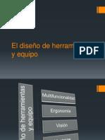 El diseño de herramientas y equipo