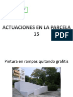 Actuaciones en La Parcela