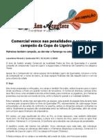Comercial vence nas penalidades e sagre-se campeão da Copa do Ligeiro 2011