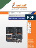 Setral Lieferprogramm Spezialschmierstoffe und Wartungsprodukte