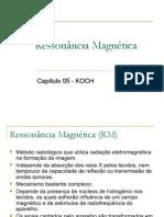 Aula 05 - Ressonância Magnética