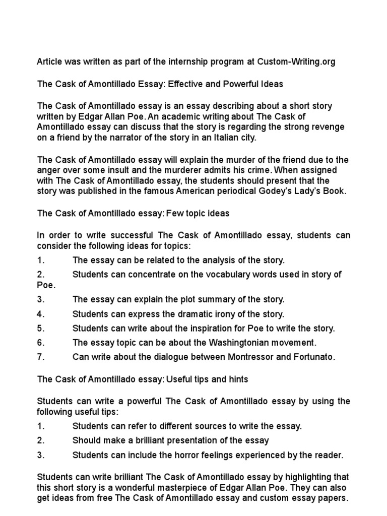 narative analysis of a cask of amontialldo Essay the cask of amontillado and 90,000+ more term papers written by professionals and your peers  the rest of the narrative is the playing out of the revenge plot, which unfolds slowly and deliberately  poe's the cask of amontillado - analysis edgar allen poe's 1846 short story the cask of amontillado puts across an account.