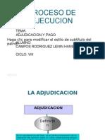 La Adjudicaion y El Pago en El Proceso de Ejecucion