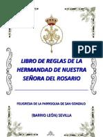 LIBRO DE REGLAS DE LA HERMANDAD DE NUESTRA SEÑORA DEL ROSARIO - 2011