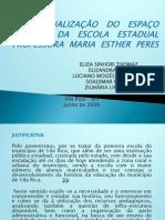 Estágio Escola Mª Esther Peres